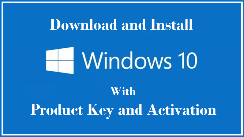 Windows 10 Product Key For All Versions 100% Working