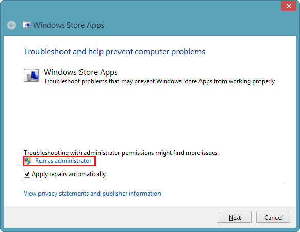 select Run as administrator option for windows 8 app troubleshooting