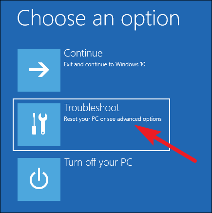 find choose options on the screen, click on Troubleshoot