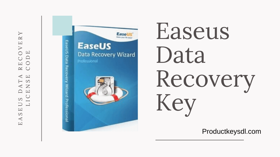 Easeus Data Recovery Key