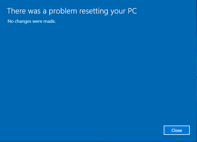 how to fix there was a problem resetting your pc